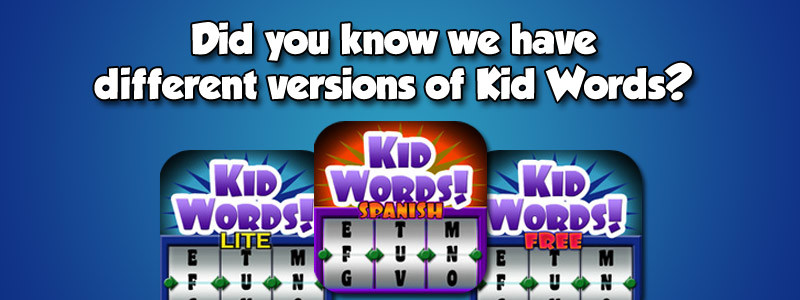 Kid Words Versions